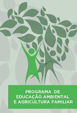 MMA – Programa de Educação Ambiental e Agricultura Familiar – PEAAF