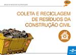 SEBRAE – Coleta e reciclagem de resíduos da construção civil