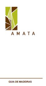 Guia de Madeiras da AMATA