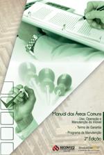 Sinduscon – Manual das Áreas Comuns – Uso, Operação e Manutenção do Imóvel – Termo de Garantia -Programa de Manutenção -2° Edição
