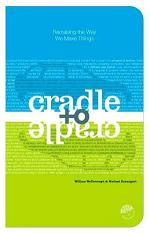 Cradle to Cradle – Criar e Recriar Ilimitadamente