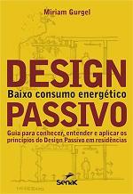 Design passivo – Baixo Consumo Energético