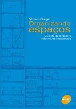 Organizando Espaços – Guia de Decoração e Reforma de Residenciais