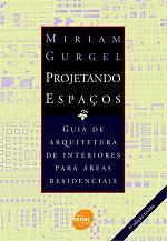 Projetando Espaços – Guia de Arquitetura de Interiores para áreas Residenciais