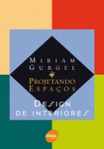 Projetando Espaços – Design de Interiores